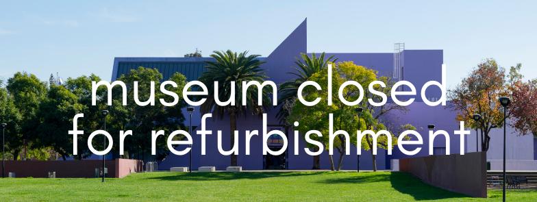 Museum Closed for Refurbishment