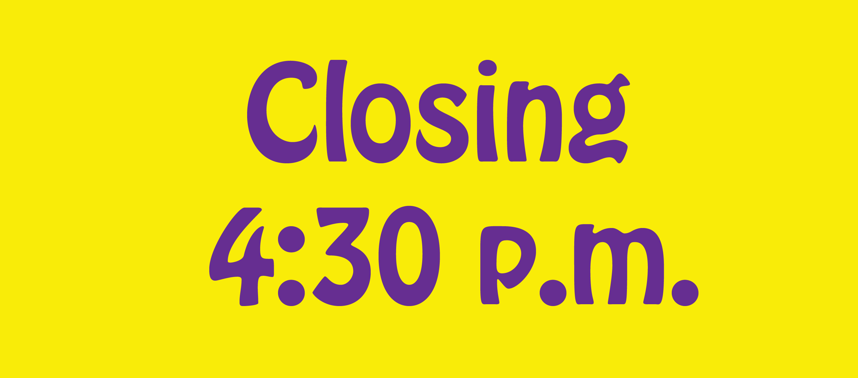 Closing Early Banner-01
