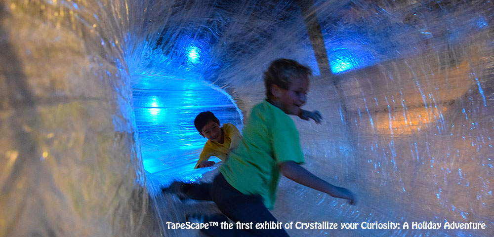 TapeScape the first exhibit of Crystallize your Curiosity: A Holiday Adventure