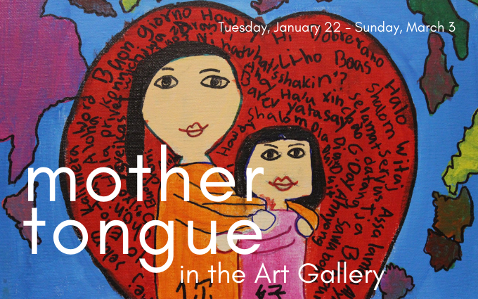 art gallery  mother tongue